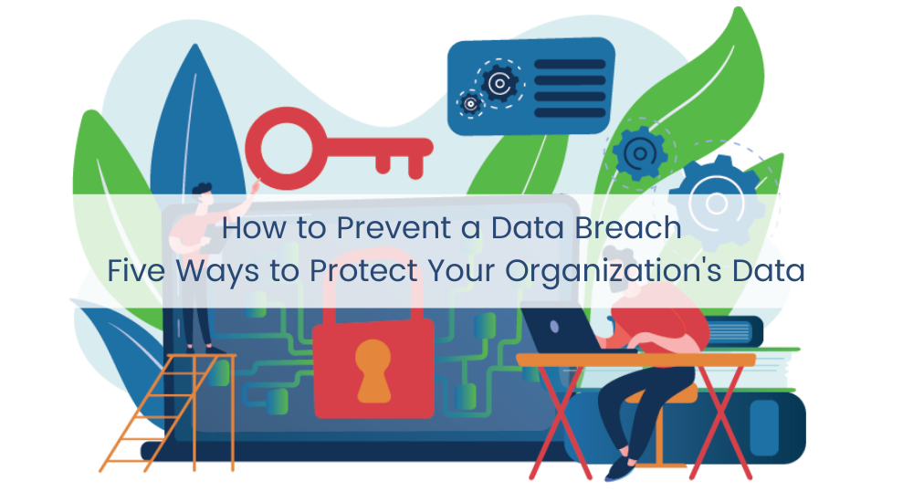 How To Prevent a Data Breach