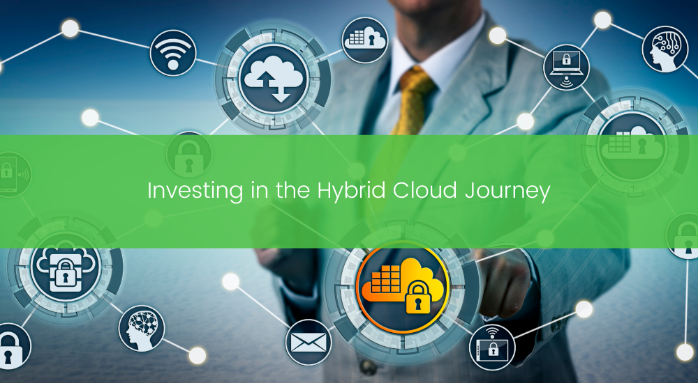Investing in the Hybrid Cloud Journey
