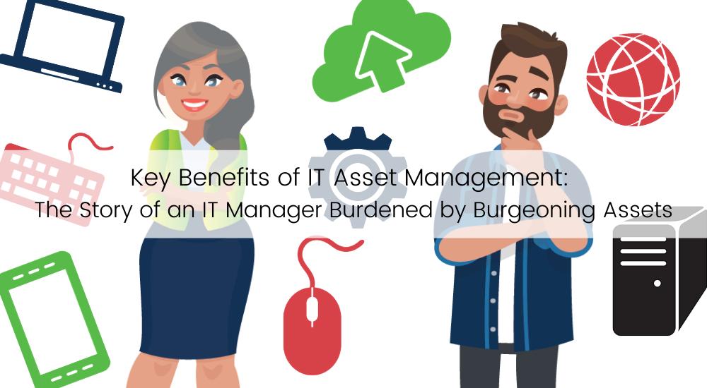 Key Benefits of IT Asset Management