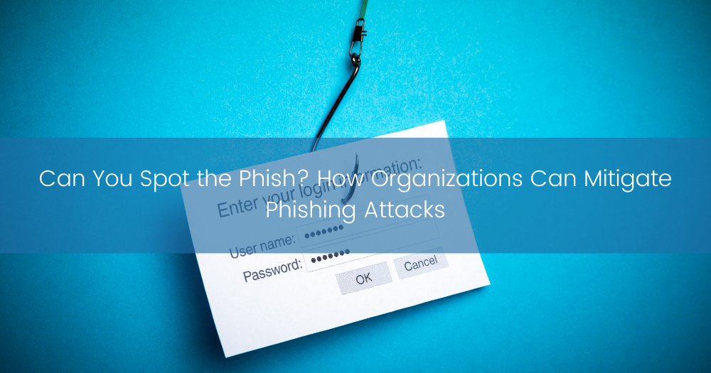 TBC - How Organizations Can Mitigate Phishing Attacks